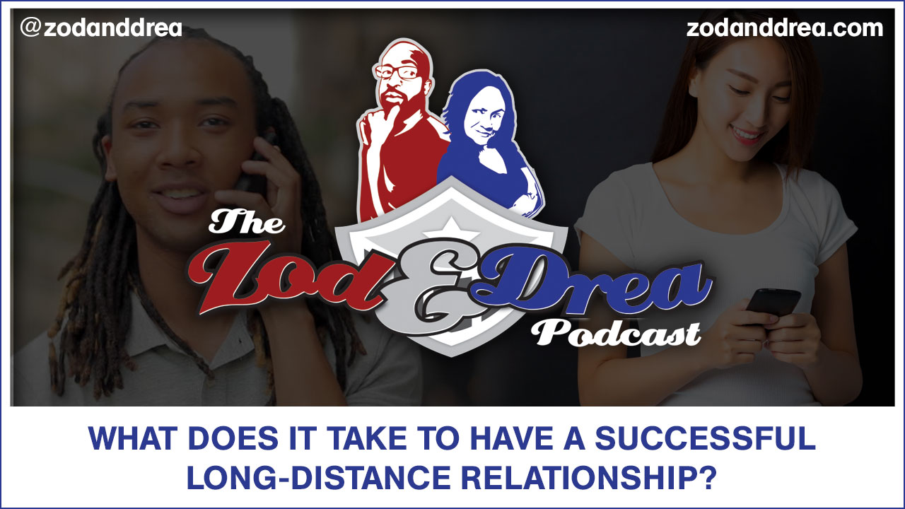 What Does It Take To Have A Successful Long-Distance Relationship