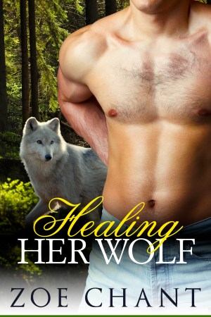 Healing Her Wolf by Zoe Chant
