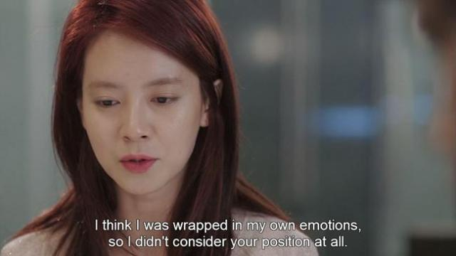 Oh Jin Hee - I think I was wrapped in my own emotions so I didn't consider your position at all