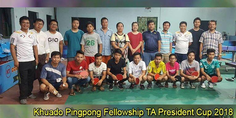 Khuado Pingpong Fellowship TA President Cup nuamtak kizo
