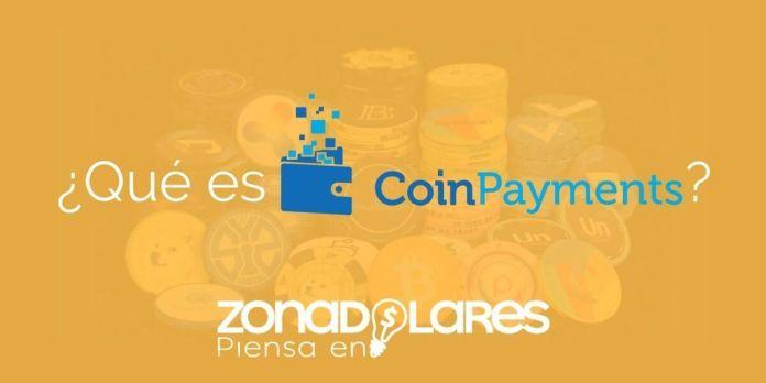 CoinPayments: Monedero Universal de +60 monedas y con BAJAS COMISIONES
