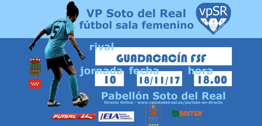 VP Soto del Real FSF vs Guadalcín FSF Jornada 10
