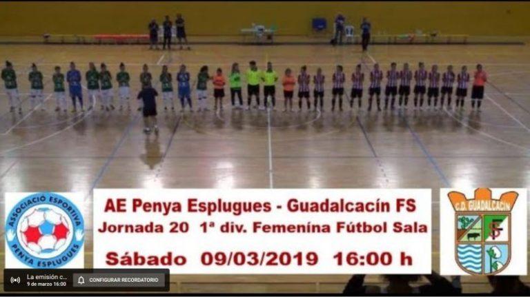 Emisión en Directo: AE Penya Esplugues - Guadalcacín FS. Jornada 20
