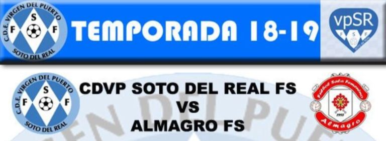 Emisión en Directo: VP Soto del Real vs Almagro FSF
