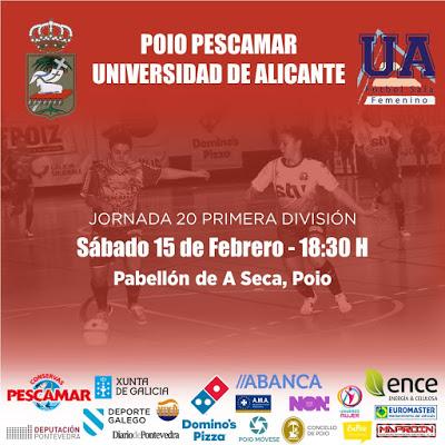Previa: Poio Pescamar FSF - Universidad de Alicante FSF. Jornada 20ª. 1ª División de Fútbol Sala Femenino