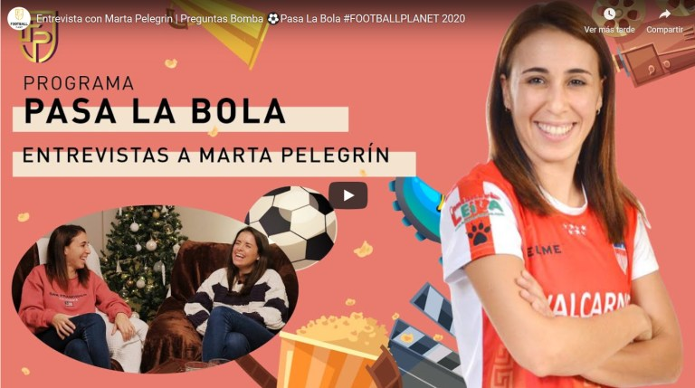 "Entrevista a Marta Pelegrín en el espacio ""Pasa la Bola"" del Canal Football Planet"