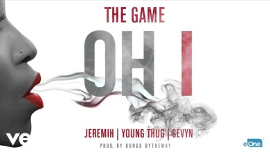 The-Game-Oh-I-Audio-ft.-Jeremih-Young-Thug-Sevyn