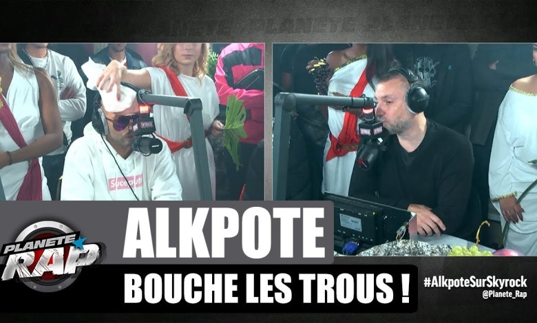 Photo of Alkpote – Bouche les trous ! #PlanèteRap