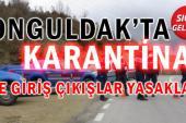 Zonguldak'ta O Köy Karantinaya Alındı