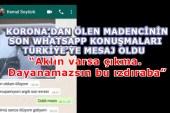 Madencinin Son Sözleri Türkiye'ye Mesaj Oldu