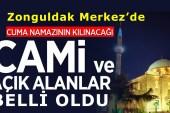 Zonguldak'ta Cuma Namazı Kılınacak Yerler