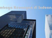 zonkeu-Mengenal Lembaga Keuangan di Indonesia dan Jenis - Jenisnya