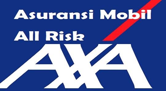 Premi Asuransi Mobil All Risk Axa Apa Saja Yang Dihitung Zonkeu