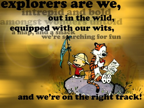 calvin and hobbes – explorers are we