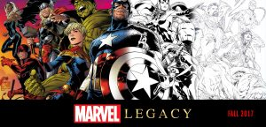 Marvel Legacy by Joe Quesada – Fall 2017
