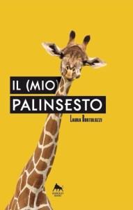 """""""Il (mio) palinsesto"""" di Laura Bortolozzi"""
