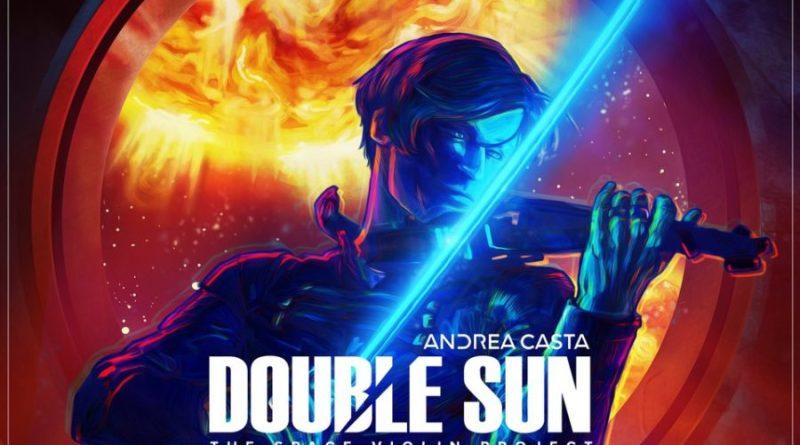 """Musica e fantascienza in """"Double Sun"""" il nuovo brano del violinista elettrico Andrea Casta"""