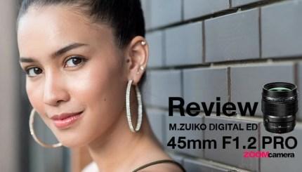 รีวิว Olympus M_Zuiko Digital ED 45mm F1_2 Pro head