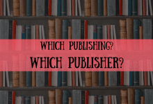 What Are Your Book Publishing Options? How to Zero in on the Right Publisher?