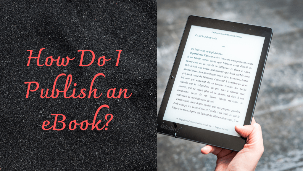How Do I Publish an eBook?