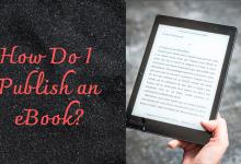 How Do I Publish an eBook?