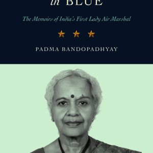 Memoirs of Indias First Lady Air Marshall