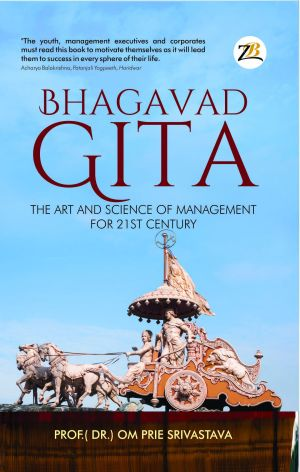 Bhagwat geeta the art and science of management