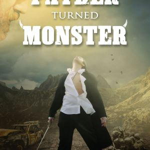 Novel, short stories, father turned monster