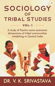 Sociology of Tribal Studies Vol 1