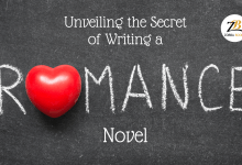 Six Secrets Of How to Write a Romantic Novel, Revealed