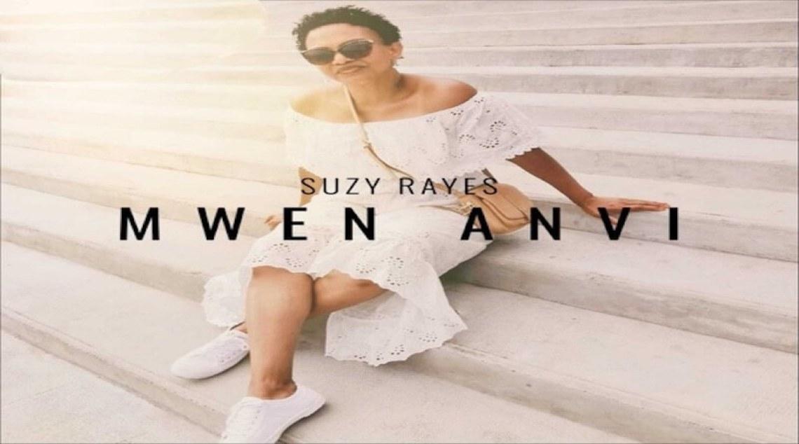 SUZY RAYÈS Mwen Anvi