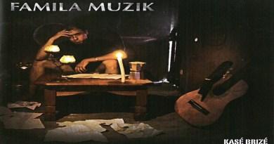 Famila Muzik - Kasé Brisé, album SÉGA 2009