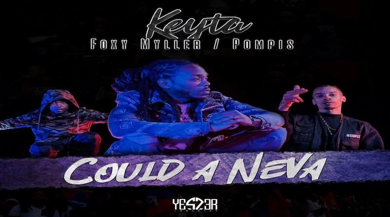 KEYTA - Could a neva, dance hall 2020