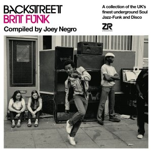Joey Negro ‎– Backstreet Brit Funk (A Collection Of The UK's Finest Underground Soul, Jazz-Funk And Disco)