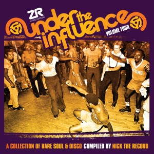 Nick The Record ‎– Under The Influence Volume Four (A Collection Of Rare Soul & Disco)