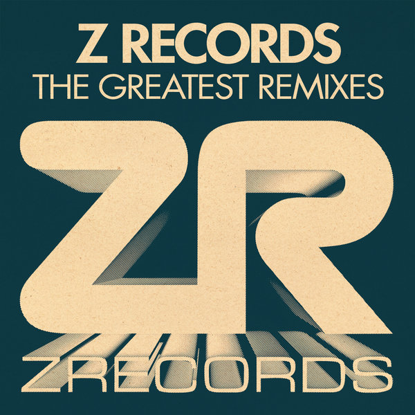 Z Records Greatest Remixes Various Artists Z Records