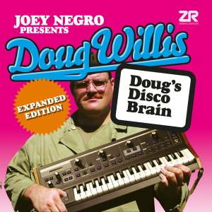 Doug's Disco Brain (Expanded Edition) Doug Willis