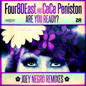 Are You Ready? (Joey Negro Remixes) Four80East, Cece Peniston Z Records