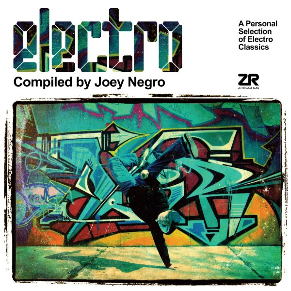 Electro Compiled By Joey Negro Various Artists Z Records