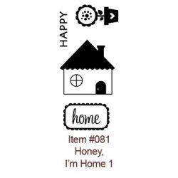 Штампи акрилові Honey I am home, Bella BLVD, 081
