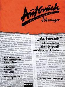 """Buchcover » Susanne Römer / Hans Coppi (Hrsg.): """"Aufbruch"""". Dokumentation einer Zeitschrift zwischen den Fronten"""