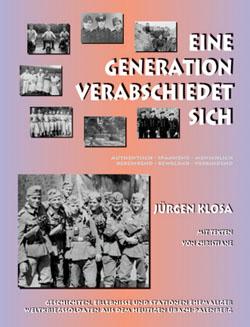 Jürgen Klosa: Eine Generation verabschiedet sich,