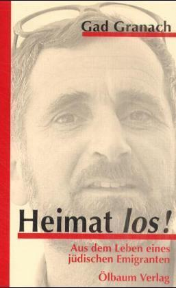 Gad Granach: Heimat los! Aus dem Leben eines jüdischen Emigranten. Augsburg 1997.