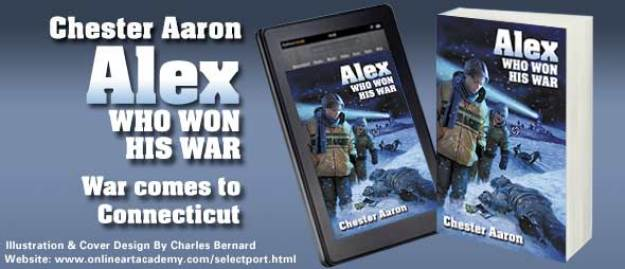 Alex Who Won His War by Chester Aaron - Cover Art by Charles Bernard