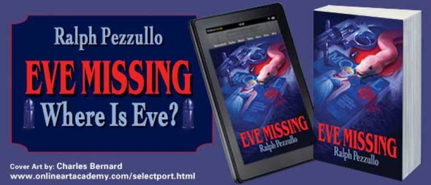 Eve Missing by Ralph Pezzullo - Cover Art by Charles Bernard