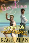 Boundless - Operation Thunderspell