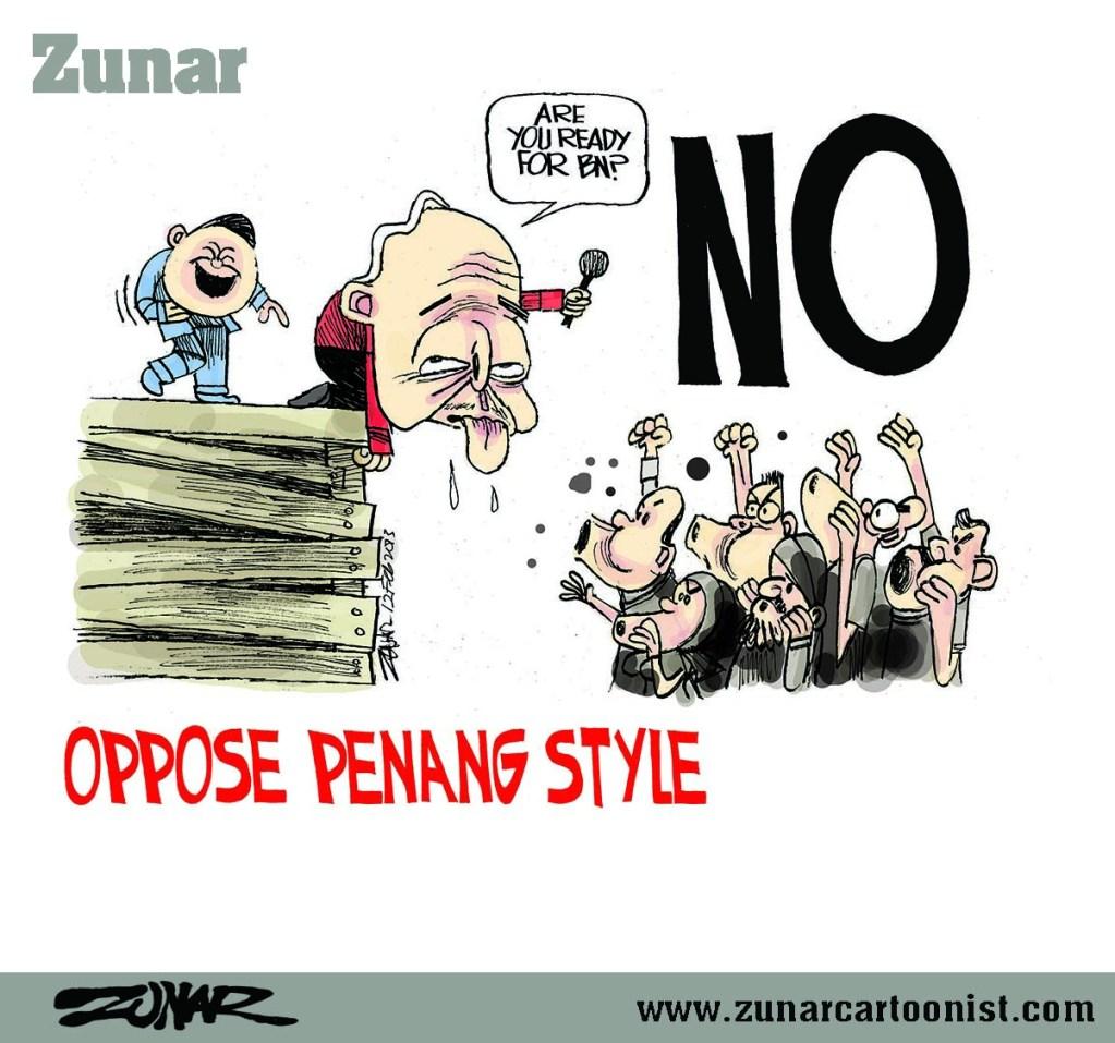 OPPOSE PENANG STYLE 12 FEB 2013