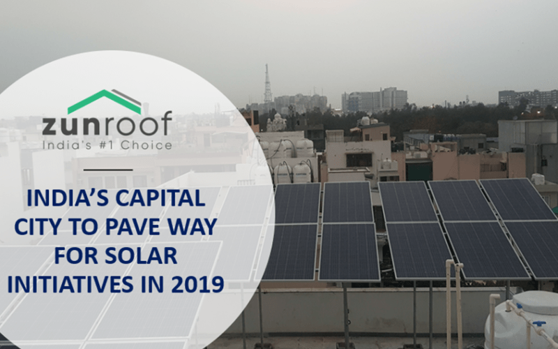 INDIA'S CAPITAL CITY TO PAVE WAY FOR SOLAR INITIATIVES IN 2019