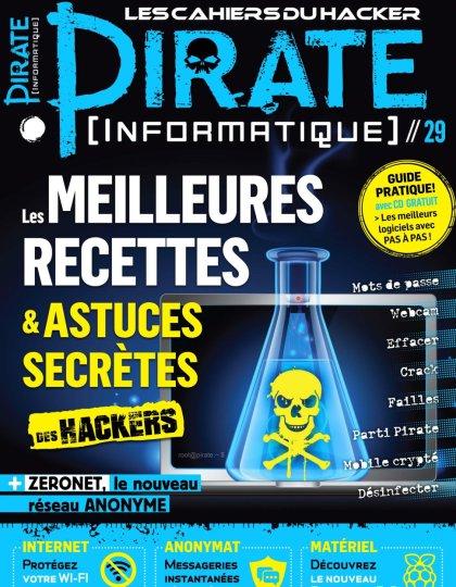 Pirate Informatique N°29 - Mai/Juin/Juillet 2016