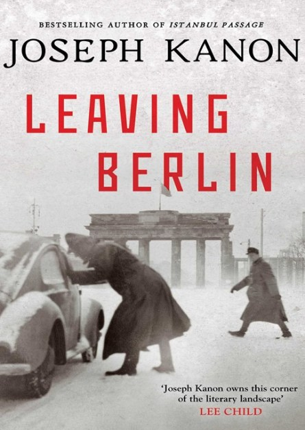 Leaving Berlin By Joseph Kanon epub book